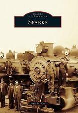 Sparks [Images of America] [NV] [Arcadia Publishing]