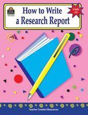 How to Write a Research Report, Grades 6-8, Mari Lu Robbins, Good Book