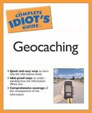 The Complete Idiot's Guide to Geocaching, Editors of Geocaching.com, Jack W. Pet