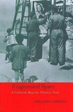NEW - Broken Time, Fragmented Space: A Cultural Map of Postwar Italy