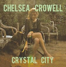 Crystal City - Chelsea Crowell (2012, Vinyl NEU)