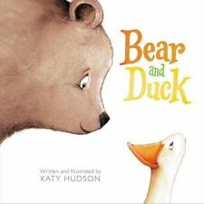 Bear and Duck by Katy Hudson (2015, Hardcover)