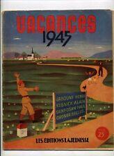 Vacances 1945 Almanach Les Editions de la Jeunesse TBE