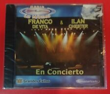 "SERIE LO MAXIMO by FRANCO DE VITA & ILAN CHESTER EN CONCIERTO (CD, 2007) ""NEW"""