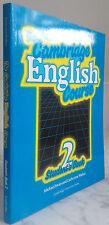 1989 THE CAMBRIDGE ENGLISH COURSE 2 STUDENT'S BOOK M.SWAN IN8 ILLUSTRE TBE
