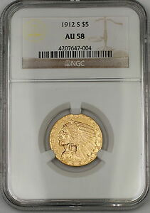 1912-S Five Dollar $5 Indian Half Eagle Gold Coin NGC AU-58