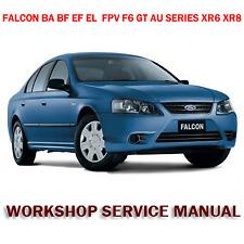 FORD FALCON BA BF EF EL  FPV F6 GT AU SERIES XR6 XR8 WORKSHOP MANUAL  (DOWNLOAD)