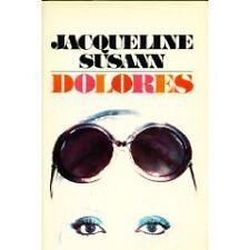 Jacqueline Susanns Dolores by Jacqueline Susann