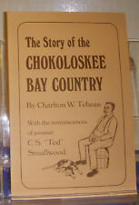 The Story of Chokoloskee Bay Country SIGNED 1976 6th Prtng 1996 Collier Co FL