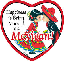 Tile Magnet: Married to Mexican