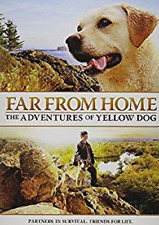 Far From Home: The Adventures of Yellow Dog (DVD) - NEW!!