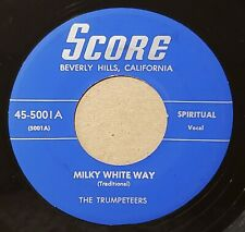 THE TRUMPETEERS Milky White Way / Handwritting On The Wall RARE GOSPEL SOUL 45