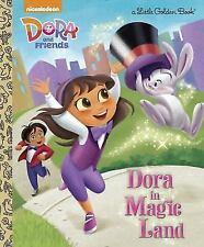 Little Golden Book: Dora in Magic Land (Dora and Friends) by Mary Tillworth...