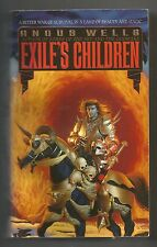 Exiles Saga: Exile's Children Bk. 1 by Angus Wells 1995 Paperback VG+ to EZ cond