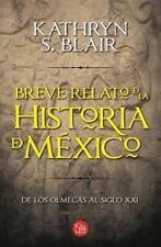 Breve relato de la historia de México (Spanish Edition), Blair, Katherine, Accep