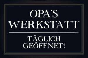 Opas Werkstatt Blechschild Metallschild Schild gewölbt Metal Tin Sign 20 x 30 cm