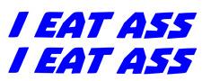 I EAT ASS swingarm decals BLUE Ronnie Mac Stickers decal sticker pair window