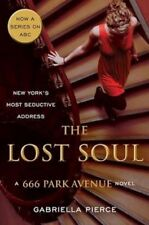 The Lost Soul: A 666 Park Avenue Novel (666 Park Avenue Novels)-ExLibrary