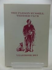 """""""The Parson Russell Terrier Club Yearbook 2011"""""""