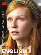 Move into English: for Year 7 School Students: Bk. 1 by Sandra Sadler, Like new
