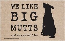 We Like Big Mutts (and we cannot lie) - Funny Dog Welcome Mat - Pet Doormat