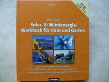 Das neue Solar- & Windenergie Werkbuch für Haus und Garten - Bo Hanus - FRANZIS