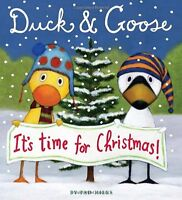 Duck & Goose, Its Time for Christmas! by Tad Hills