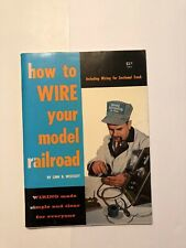 How To Wire Your Model Railroad by Linn H. Westcott, 1976 Printing -  Excellent