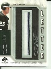 JIM THOME 2006 UD SP AUTHENTIC BY THE LETTER PATCH AUTOGRAPH SP #D/30!!WHITESOX!