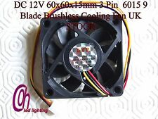 DC 12V 60x60x15mm 3 Pin  6015 9 Blade Brushless Cooling Fan UK STOCK