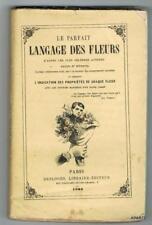 LE PARFAIT LANGAGE DES FLEURS DESLOGES 1862 GRAVURES RARE
