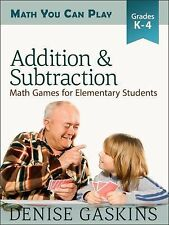 Math You Can Play: Addition and Subtraction : Math Games for Elementary...