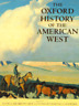 The Oxford History of the American West by II Milner, Clyde A: Used