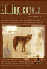 KILLING COYOTE High Plains Films BRAND NEW! 2001 Documentary DVD 83 minutes