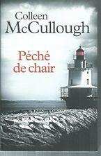 Péché de chair.Colleen McCULLOUGH .France Loisirs CV22