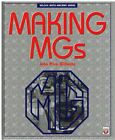 MASS PRODUCTION OF THE MG MAGNETTE MGA MGB MGC & MIDGET MODELS 1953-81 BOOK