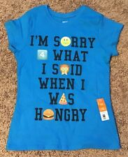 "Girls short sleeve tee shirt ""I'm Sorry 4 what I said when i was Hungry""Med 7-8"