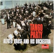 TANGO PARTY ALFRED HAUSE AND HIS ORCHESTRA VINYL LP POLYDOR STEREO 237 658