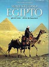 Majestuoso Egipto. Gérard Sioen (fotografías) y Olivier de Beaumont (textos).