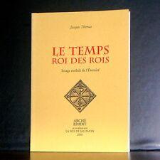 Jacques Thomas - Le Temps, Rois des Rois / Arché