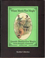 Quando musica era magia. Storia, fonografi e grammofoni - Kurdyla / Autografo