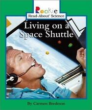 Living on a Space Shuttle (Rookie Read-About Science: Space Science)