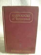 Marmaduke of Tennessee Edward Cummings Illustrated Frank Schoonover 1914 Book