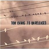 Tom Ovans - 15 Unreleased (2002)  CD  NEW/SEALED  SPEEDYPOST