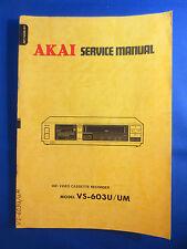 AKAI VS-603U UM VHS VIDEO SERVICE MANUAL LARGE ORIGINAL VERSION GOOD CONDITION