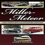 New Miller-Meteor: The Complete Illustrated History By Thomas A. Mcpherson...