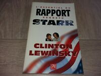 L'ESSENTIEL DU RAPPORT KENNETH STARR / CLINTON LEWINSKY