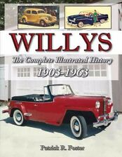 Willys: The Complete Illustrated History 1903-1963 Book ~ NEW!