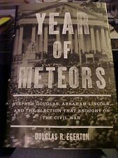 Book YEAR OF METEORS; DOUGLAS,  LINCOLN AND THE 1860 ELECTION; CIVIL WAR