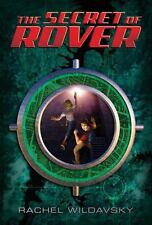 The Secret of Rover by Rachel Wildavsky (2011, Hardcover)